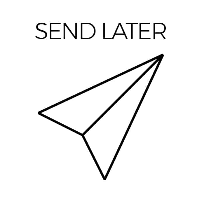 Email Later