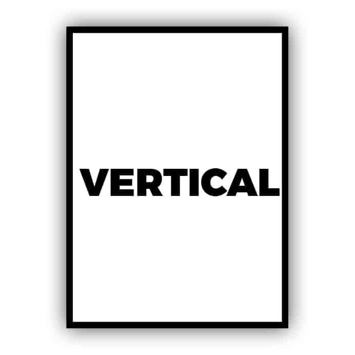 Vertical / Portrait
